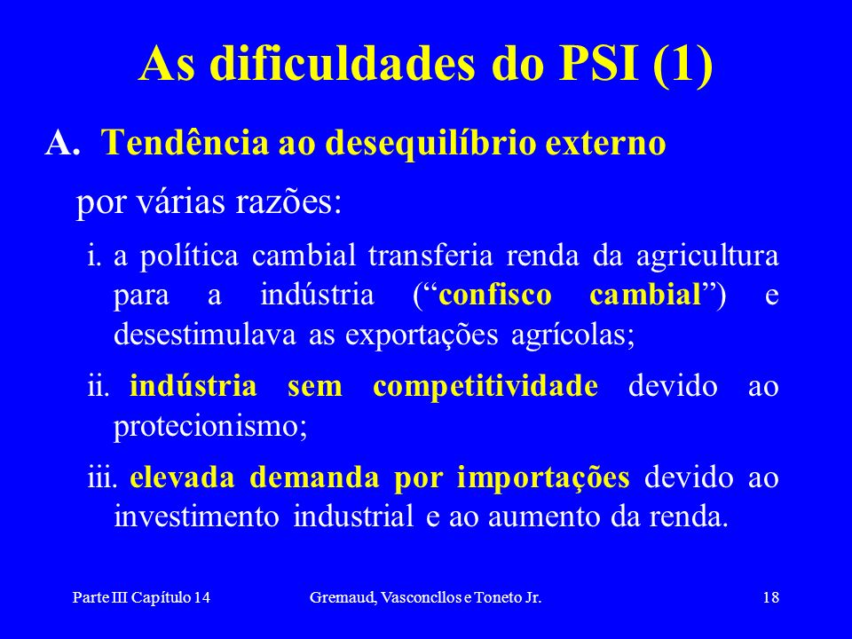 As dificuldades do PSI (1)