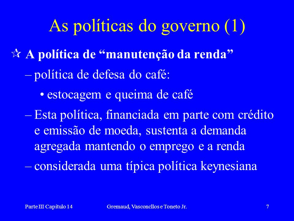 As políticas do governo (1)