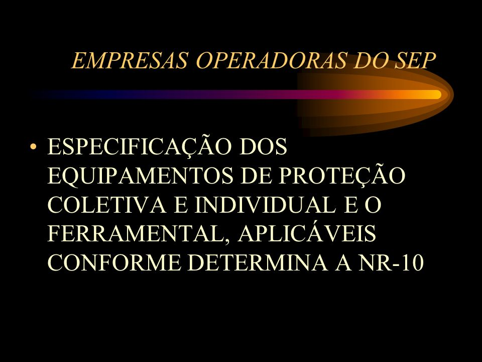 EMPRESAS OPERADORAS DO SEP