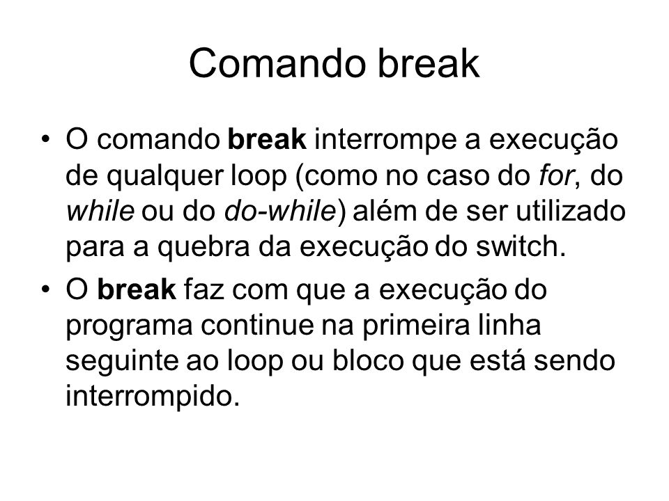 Comando break