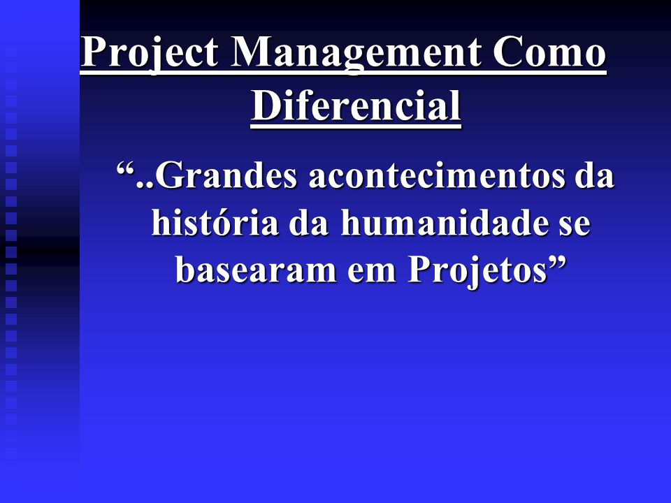 Project Management Como Diferencial