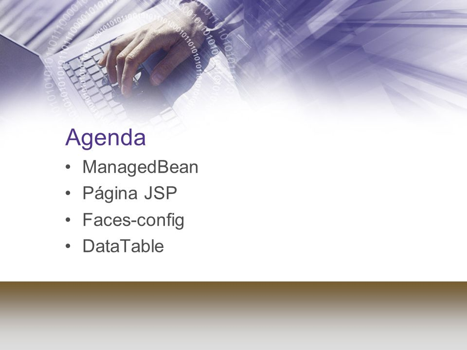 Agenda ManagedBean Página JSP Faces-config DataTable