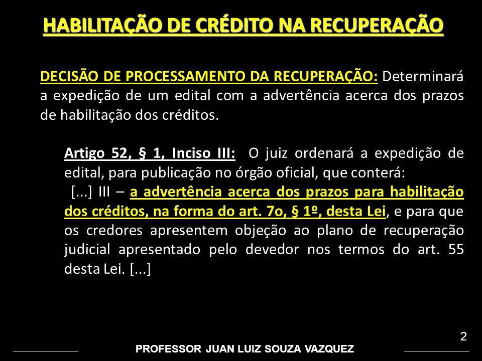e974881d86 CREDORES TRABALHISTAS PRAZO DE HABILITAÇÃO ASSEMBLÉIA DE CREDORES ...