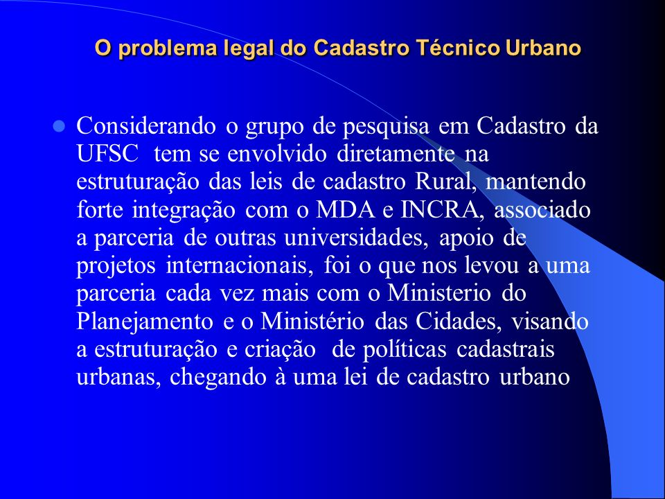 O problema legal do Cadastro Técnico Urbano